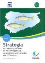 """Okładka książki: Strategia<b> rozwoju rybactwa w województwie warmińsko-mazurskim do 2030 roku"""" title=""""Strategia<b> rozwoju rybactwa w województwie warmińsko-mazurskim do 2030 roku""""  style=""""border: 1px solid #d2d2d2; float: left; margin: 0px 30px 30px 0px; width: 150px;""""><b>Strategia<b> rozwoju rybactwa w województwie warmińsko-mazurskim do 2030 roku / pod red. Arkadiusza Wołosa, Macieja Mickiewicza. – Olsztyn-Kortowo : Wydawnictwo Instytutu Rybactwa Śródlądowego, 2012. – 138 s. : il. ; 31 cm. – ISBN 978-83-60111-68-0<br /><a href="""