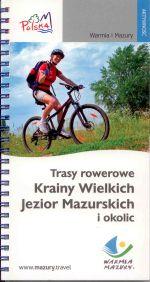 Okładka książki: Trasy rowerowe Krainy Wielkich Jezior Mazurskich i okolic