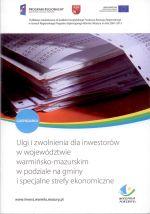 Okładka książki: Ulgi i zwolnienia dla inwestorów w województwie warmińsko-mazurskim w podziale na gminy i specjalne strefy ekonomiczne