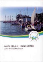 Okładka książki: Zalew Wiślany i Kaliningradzki zalew wielkich możliwości