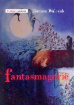 Okładka książki: Fantasmagorie