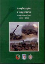 Okładka książki: Artylerzyści z Węgorzewa w czasach przełomu 1999-2012