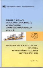 Okładka książki: Raport o sytuacji społeczno-gospodarczej województwa warmińsko-mazurskiego 2014 R.