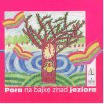 Okładka książki: Pora na bajkę znad jeziora