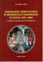 Okładka książki: Działalność charytatywna w Archidiecezji Warmińskiej w latach 1992-2009