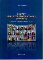 Okładka książki: Poczet biskupów Pomezańskich (1243-1525)