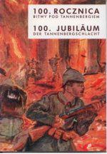 Okładka książki: [Setna] 100. rocznica bitwy pod Tannenbergiem