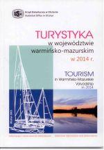 Okładka książki: Turystyka w województwie warmińsko-mazurskim w 2014 r.