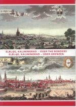 Okładka książki: Elbląg, Kaliningrad - over the borders