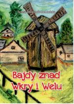 Okładka książki: Bajdy znad Wkry i Welu