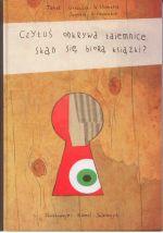 Okładka książki: Czytuś odkrywa tajemnice
