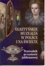 Okładka książki: Olsztyńskie muzealia w Polsce i na świecie