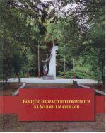 Okładka książki: Pamięć o obozach hitlerowskich na Warmii i Mazurach