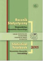 Okładka książki: Rocznik statystyczny województwa warmińsko-mazurskiego 2015