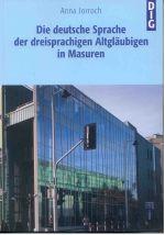 Okładka książki: Die deutsche Sprache der dreisprachigen Altgläubigen in Masuren