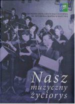 Okładka książki: Nasz muzyczny życiorys