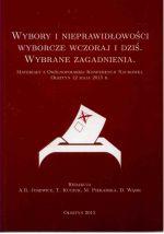 Okładka książki: Wybory i nieprawidłowości wyborcze wczoraj i dziś