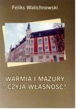 Okładka książki: Warmia i Mazury - czyja własność?