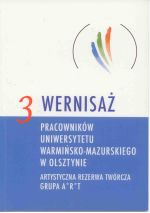 Okładka książki: [Trzeci] 3 wernisaż pracowników Uniwersytetu Warmińsko-Mazurskiego w Olsztynie