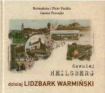 Okładka książki: Dawniej Heilsberg dzisiaj Lidzbark Warmiński