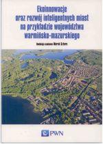 Okładka książki: Ekoinnowacje oraz rozwój inteligentnych miast na przykładzie województwa warmińsko-mazurskiego