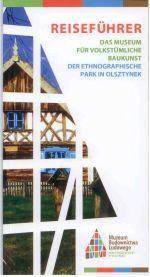 Okładka książki: Das Muzeum für volkstümliche Baukunst der Etnographische Park in Olsztynek