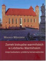 Okładka książki: Zamek biskupów warmińskich w Lidzbarku Warmińskim
