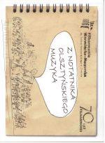 Okładka książki: Z notatnika olsztyńskiego muzyka 70 lat filharmonii