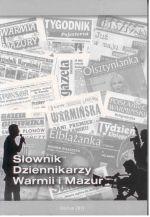 Okładka książki: Słownik Dziennikarzy Warmii i Mazur