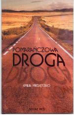 Okładka książki: Pomarańczowa droga