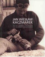 Okładka książki: Jan Wiesław Kaczmarek