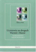 Okładka książki: Uczniowie na drogach Warmii i Mazur