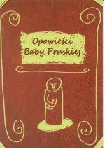 Okładka książki: Opowieści Baby Pruskiej