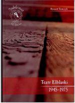 Okładka książki: Teatr elbląski w latach (1945-1975)