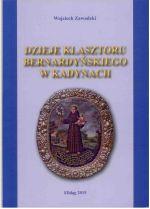 Okładka książki: Dzieje klasztoru bernardyńskiego w Kadynach