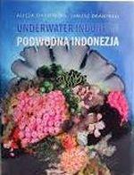 Okładka książki: Podwodna Indonezja