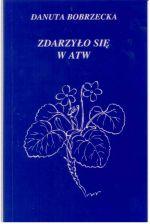 Okładka książki: Zdarzyło się w ATW