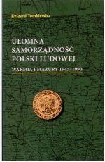 Okładka książki: Ułomna samorządność Polski Ludowej
