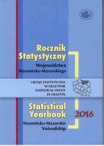 Okładka książki: Rocznik statystyczny województwa warmińsko-mazurskiego 2016
