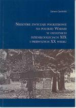 Okładka książki: Niektóre zwyczaje pogrzebowe na polskiej Warmii w ostatnich dziesięcioleciach XIX i pierwszych XX wieku