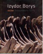 Okładka książki: Izydor Borys. Rzeźba. Poszukiwanie formy