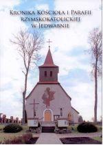 Okładka książki: Kronika kościoła i parafii rzymskokatolickiej w Jedwabnie