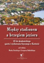 Okładka książki: Między stadionem a brzegiem jeziora