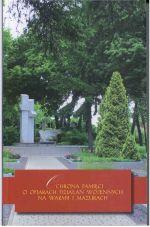 Okładka książki: Ochrona pamięci o ofiarach działań wojennych na Warmii i Mazurach