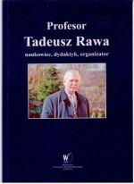 Okładka książki: Profesor Tadeusz Rawa