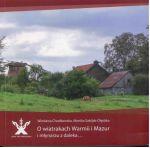 Okładka książki: O wiatrakach Warmii i Mazur i młynarzu z daleka