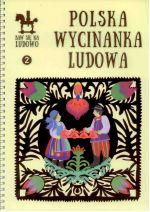 Okładka książki: Polska wycinanka ludowa