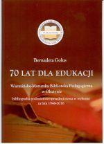 Okładka książki: [Siedemdziesiąt] 70 lat dla edukacji