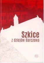 Okładka książki: Szkice z dziejów Barczewa
