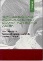Okładka książki: Rozwój zdolności dzieci w działalności instytucji szkolnych i pozaszkolnych Olsztyna